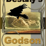 Bookcover for 'Destiny's Godson'